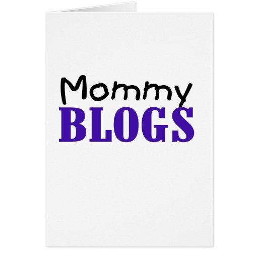 Blogs de la mamá tarjeta de felicitación