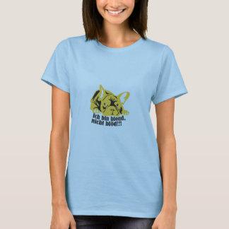 BLOND nicht Blöd! T-Shirt