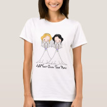 Blonde and Black Haired Brides Lesbian Wedding T-Shirt