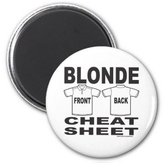 BLONDE CHEAT SHEET T-SHIRTS AND GIFTS 2 INCH ROUND MAGNET