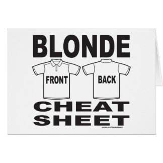 BLONDE CHEAT SHEET T-SHIRTS AND GIFTS CARD