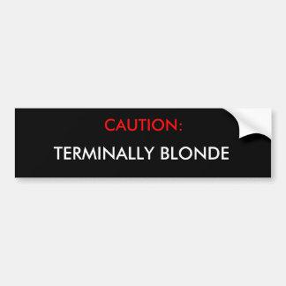 Blonde de la precaución etiqueta de parachoque