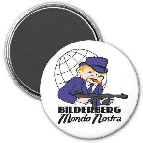 Blonde Gangsta Bilderberg Mundo Nostra Magnet