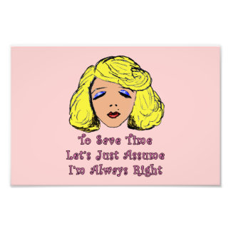 Blonde Glamour Girl Save Time Always Right Photographic Print