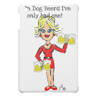 """BLONDE JILLIE: """"IN DOG BEERS I'VE ONLY HAD ONE"""" iPad MINI COVER"""