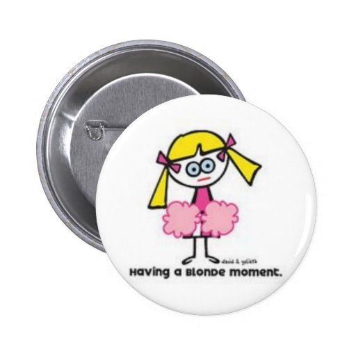 Blonde Moment Button