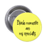 Blonde Moments Button