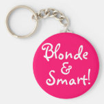 ¡Blonde y Smart! Llavero Personalizado