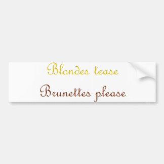 Blondes&Brunettes Bumper Sticker