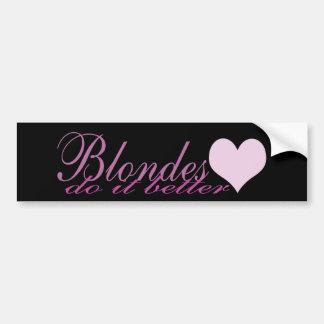 Blondes Do it Better Car Bumper Sticker