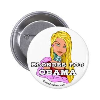 Blondes for Obama Button