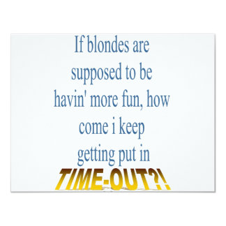 Blondes Get Timeouts Too! Card