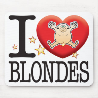 Blondes Love Man Mouse Pad