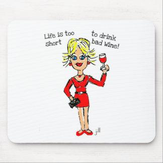 BLONDIE La vida es demasiado corta beber el mún Alfombrilla De Ratón
