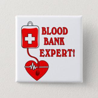 BLOOD BANK EXPERT PINBACK BUTTON