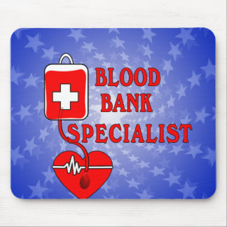 BLOOD BANK SPECIALIST MOUSE PAD