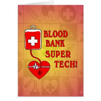 BLOOD BANK SUPER TECH CARD