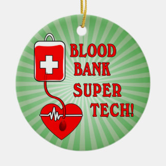 BLOOD BANK SUPER TECH CERAMIC ORNAMENT