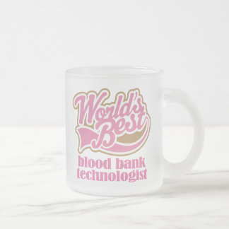 Blood Bank Technologist Pink Gift 10 Oz Frosted Glass Coffee Mug