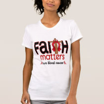 Blood Cancer Faith Matters Cross 1 T-Shirt
