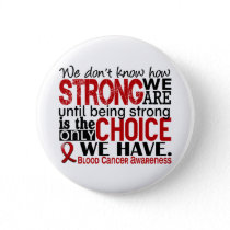 Blood Cancer How Strong We Are Button