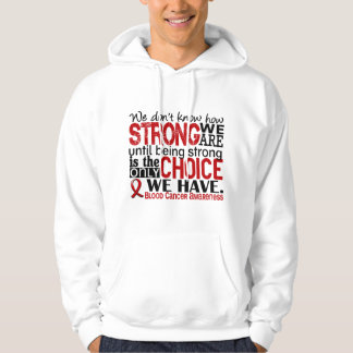 Blood Cancer How Strong We Are Hoodie