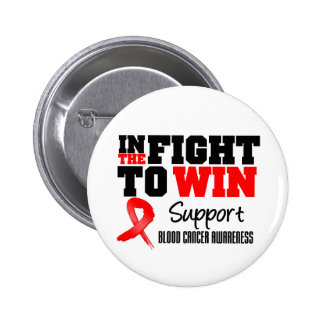 Blood Cancer In The Fight To Win 2 Inch Round Button