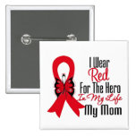 Blood Cancer Ribbon Hero in My Life My Mom 2 Inch Square Button
