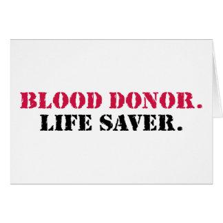 Blood Donor. Life Saver. Card