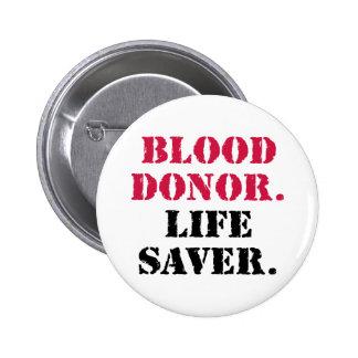 Blood Donor. Life Saver. Pinback Button