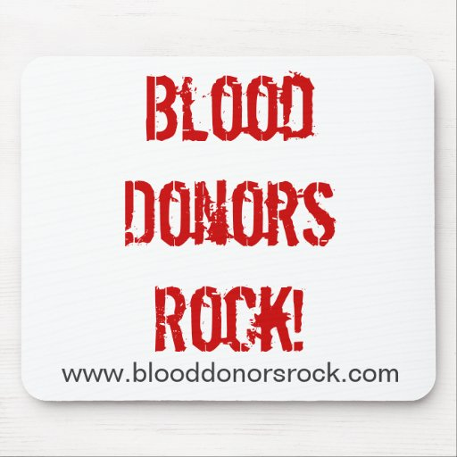 Blood Donors Rock!, www.blooddonorsrock.com Mouse Pad