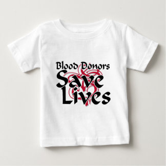 Blood donors save lives infant t-shirt