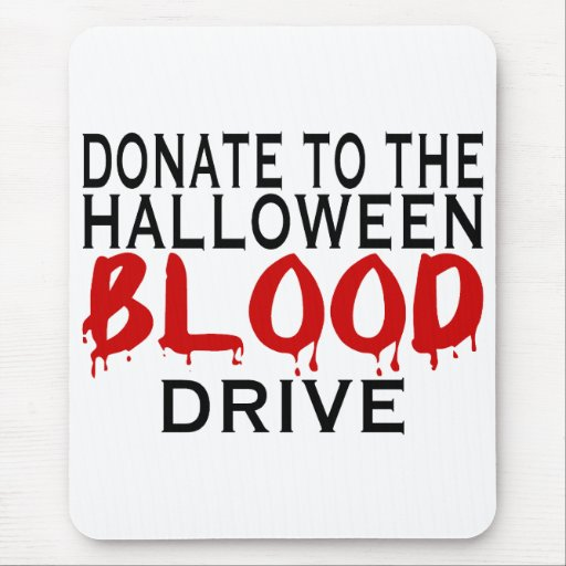 Blood Drive Mouse Pads