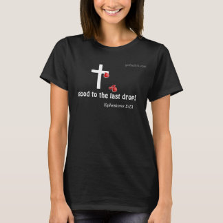 Blood drop gotGod316.com Cross T-Shirt