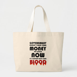 Blood for money large tote bag