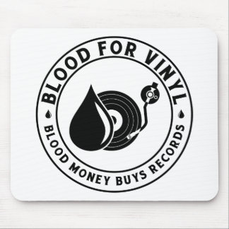 Blood For Vinyl Mousepad