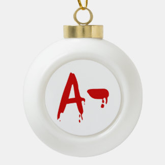 Blood Group A- Negative #Horror Hospital Ceramic Ball Christmas Ornament