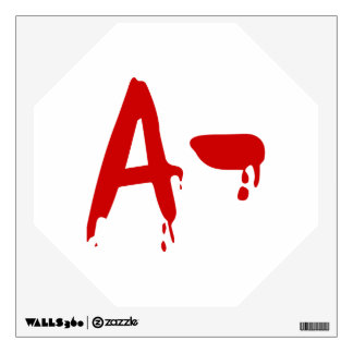 Blood Group A- Negative #Horror Hospital Wall Sticker