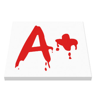Blood Group A+ Positive #Horror Hospital Canvas Print