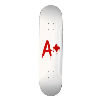 Blood Group A+ Positive #Horror Hospital Skateboard Deck