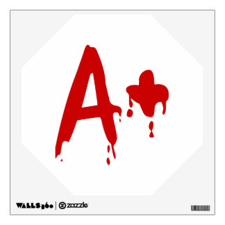Blood Group A+ Positive #Horror Hospital Wall Decal