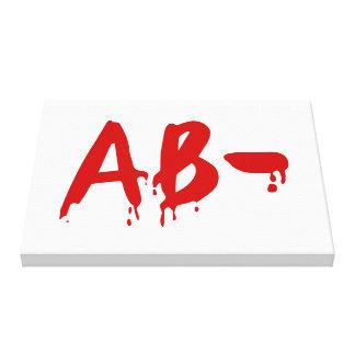 Blood Group AB- Negative #Horror Hospital Canvas Print