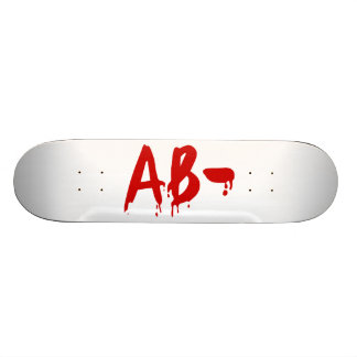 Blood Group AB- Negative #Horror Hospital Skateboard