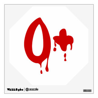 Blood Group O+ Positive #Horror Hospital Wall Sticker