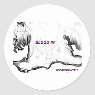 blood in classic round sticker