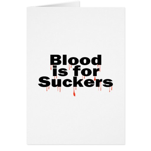 Blood Is For Suckers Cards