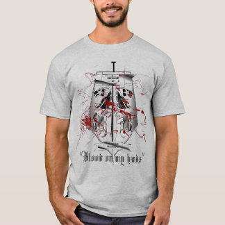 """Blood on my hands"" T-Shirt"