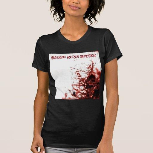 BLOOD-RUNS-BITTER SHIRTS