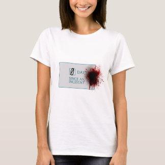 Blood Splatter 0 Days Since Incident T-Shirt