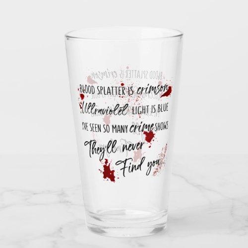 Blood Stains Are Crimson Red  Dark Murder Mystery Glass